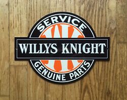 Vintage Willys Knight Genuine Parts And Service 12 Metal Jeep Gasoline And Oil Sign