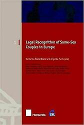 Legal Recognition Of Same-sex Couples In Europe European Family Law By