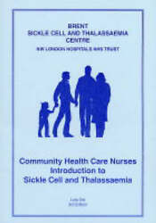 Community Health Care Nurses Introduction To Sickle Cell And Thalassaemia By Oni,