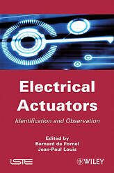 Electrical Actuators Applications And Performance By De Fornel, Bernard, Louis
