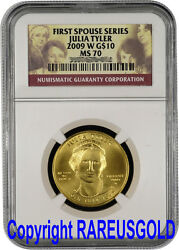 2009 Julia Tyler 10 Ngc Ms 70 First Spouse Gold Coin Graded Perfect