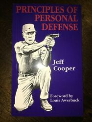 Principles Of Personal Defense By Jeff Cooper 2006 New Revised