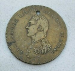 Rare Old 1814 Emperor Alexander Of Russia Brass Napoleonic War Token By Kettle