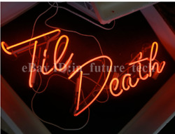 Til Death Red Neon Light Sign Acrylic Bedroom Gift Glass Garage With Dimmer