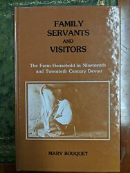 Family, Servants And Visitors The Farm Household I... By Bouquet, Mary Hardback