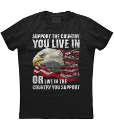 Mens Support the Country You Live In American Flag Patriotic T Shirt USA US