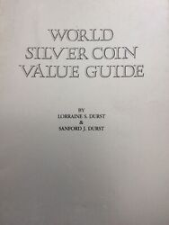 World Silver Coin Value Guide By Lorraine And Sanford Durst - Printed 1980
