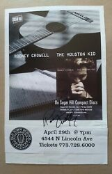 Rodney Crowell Autographed Poster The Houston Kid Chicago Old Town School Folk
