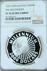 1999 Guyana Silver 2000 Dollars The Millennium Ngc Pf 70 Ultra Cameo Perfection