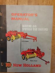 New Holland Super 66 Twine Tie Baler Operators Manual And Other