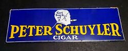 1940's Peter Schuyler Cigar Porcelain Sign....see My Neon, Gas, Soda, Auto Signs