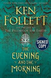 The Evening and the Morning by Ken Follett SIGNED Book First Edition 1st 1st 1st $69.50
