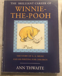 Used Book The Brilliant Career Of Winnie The Pooh By Ann Thwaite 1992