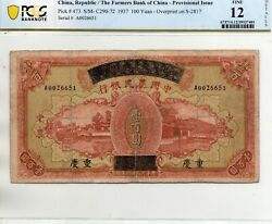 The Farmers Bank Of China 100 Dollars, Chungking 1937 In Pcgs 12 D.