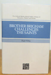 Brother Brigham Challenges The Saints Collected Works Of Hugh Nibley 13