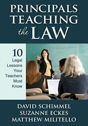 Principals Teaching The Law 10 Legal Lessons Your Teachers Must Know