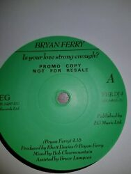 Bryan Ferry/roxy Music - Promo/dj/demo - Is Your Love Strong Enoungh - No Pic Sl