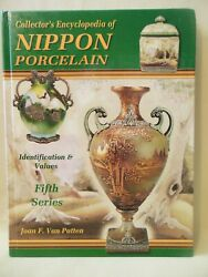 Collectorand039s Encyclopedia Of Nippon Porcelain Revised 5th Series 1998 Hardcover