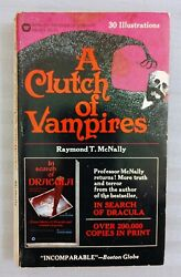 A CLUTCH OF VAMPIRES RAYMOND T. MCNALLY WARNER PAPERBACK LIBRARY 1975 $12.00