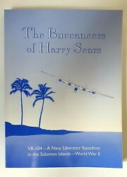 Buccaneers Of Harry Sears The History Of Navy Bombing Squadron 104 Signed 1st Ed