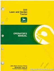 Used John Deere 322 Lawn And Garden Tractor Operators Manual Issue J8