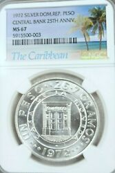 1972 Dominican Republic Silver 1 Peso Central Bank Anniversary Ngc Ms 67 Top Pop