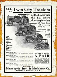 1913 Minneapolis Steel And Machinery Co. New Metal Sign Twin City Gas Tractors