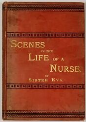 Sister Eva / Scenes In The Life Of A Nurse First Edition 1890