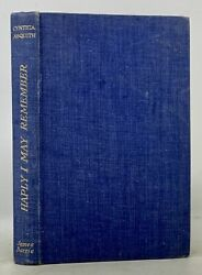 Cynthia . Kellogg Asquith / Haply I May Remember Accompanied By Ans 2 Signed