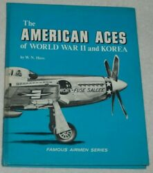 The American Aces Of World War Ii And Korea By W. N. Hess 1968 Hardcover Arco