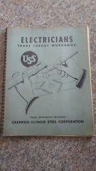1949 Carnegie-illinois Steel Uss Electricians Trade Theory Work Book