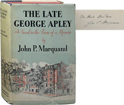 John P Marquand / The Late George Apley Signed 1st Edition 1937