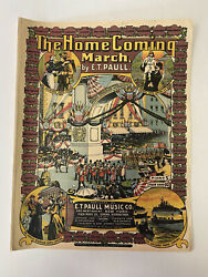 Antique 1908 Homecoming March E.t. Paul Music Sheet Art Military Parade Graphic