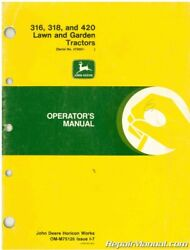 Used John Deere 316 318 And 420 Lawn And Garden Tractors Operators Manual Iss...