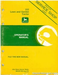 Used John Deere 332 Lawn And Garden Tractor Operators Manual Issue F6