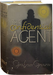 Graham Greene / The Confidential Agent An Entertainment First Edition 1939