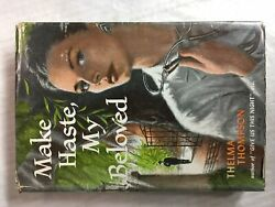 Make Haste My Beloved By Thelma Thompson