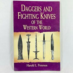 Daggers And Fighting Knives Of The Western World by Harold L Peterson History