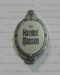 Disney World Florida Project Haunted Mansion Plaque Sign Liberty Square Area Pin