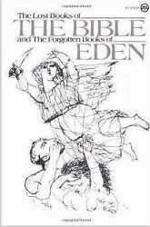 Lost Books Of The Bible And Forgotten Books Of Eden
