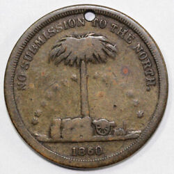 1860 Cwt Wealth Of The South Civil War Token Holed For Suspension