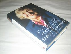 Signed Shirley Williams Climbing The Bookshelves Autobiography Dw 2009 Vg Sdp Mp