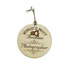 Worlds Most Awesome Photographer - Ornament