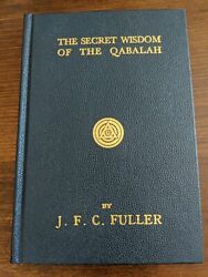 Fuller J.f.c. The Secret Wisdom Of The Qabalah. Aleister Crowley Related