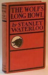 Stanley Waterloo / The Wolfand039s Long Howl First Edition 1899 266082