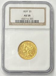 1839-p 5 Liberty Head Pre-33 Ngc Au58 1st Year Of Issue Low Mintage 118143