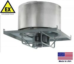 Roof Exhauster Fan - Explosion Proof - Direct Drive - 18 - 115/230v - 4600 Cfm