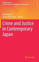 Crime And Justice In Contemporary Japan New Springer International Publishing A