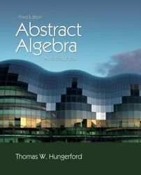 Abstract Algebra New Hungerford Thomas St. Louis University Cengage Learning Inc