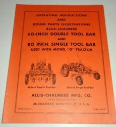 Allis Chalmers G Tractor 60and80-inch Tool Bar Operators And Parts Manual Original